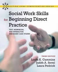 empowerment series direct social work practice theory and skills sw 383r social work practice i social work skills for beginning direct practice text workbook