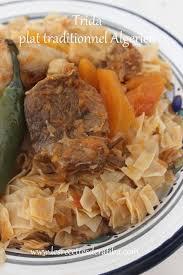 cuisine alg駻ienne traditionnelle trida plat traditionnel algérien