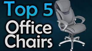 best office chairs 5 office chairs in 2017 youtube