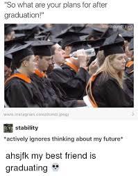 Graduation Meme - top 25 funny graduation captions funny minions memes
