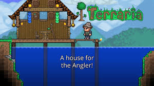 Building A House Online by Building A House For The Angler Terraria Pt 4 Youtube