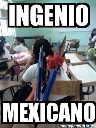 Meme Mexicano - meme personalizado ingenio mexicano 2935358