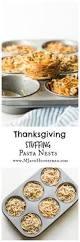 thanksgiving egg noodles thanksgiving stuffing pasta nests mj and hungryman austin tx