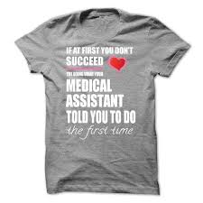 41 best medical assistant t shirts u0026 hoodies images on pinterest