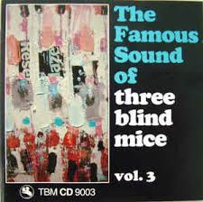Three Blind Mice Notes For Keyboard Various The Famous Sound Of Three Blind Mice Vol 3 Cd At Discogs