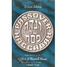 maxwell house hagaddah a haggadah for every table