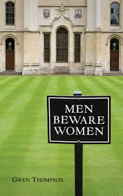 men beware women gwen thompson 9781881163510 amazon com books