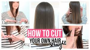 how to cut your own hair straight youtube