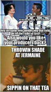You Jelly Bro Meme - sipping on those haters michael jackson pinterest michael