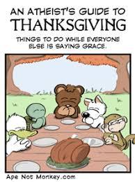 an atheist during thanksgiving grace friendly atheist