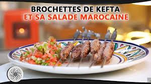 cuisine de choumicha choumicha cuisine marocaine brochettes de kefta et sa salade