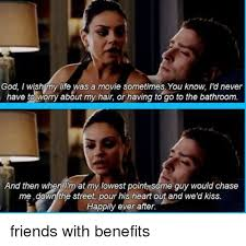 Friends With Benefits Meme - 25 best memes about friends with benefits friends with