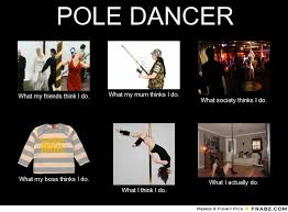 Pole Dancing Memes - quotes about pole dancing 25 quotes