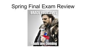 spring final exam review ppt video online download