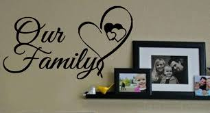 our family wall decal wall art decal sticker our family wall decal