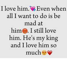 I Love My Boyfriend Meme - i love him ven when all i want to do is be mad at him i still love