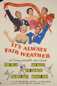 Weather Six Flags Md It U0027s Always Fair Weather 1955 U S One Sheet Poster Posteritati