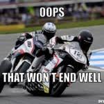 Funny Motorcycle Meme - top 10 motorcycle memes