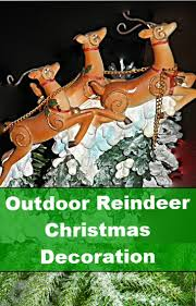 Outdoor Reindeer Christmas Decorations by 22 Best Santa Sleigh Outdoor Images On Pinterest Christmas Ideas