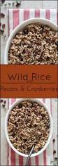 thanksgiving alternatives 181 best wild rice side dishes images on pinterest rice side