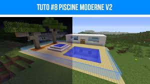 Maison Modern Minecraft by Minecraft Tuto 8 Piscine Moderne V2 Youtube