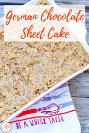 how to make a delicious german chocolate sheet cake an alli event