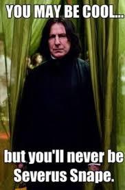 Severus Snape Memes - em wattpad com 3e482a2adb3b5eec9d7463d85e2a3b50ac2