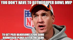 Peyton Manning Super Bowl Meme - it s all good for peyton imgflip