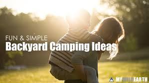 Backyard Camping Ideas Backyard Camping Ideas
