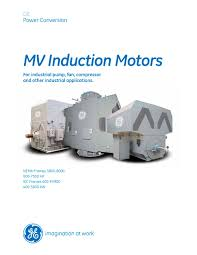 mv induction motors 500 7500 hp 400 5600 kw ge motors pdf