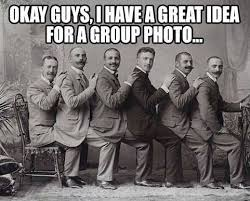 Group Photo Meme - here s a great photo idea weknowmemes