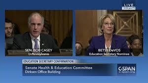 senator casey d pa questions betsy devos trumps appointee