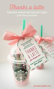 thanks a latte teacher appreciation gift idea with free printable