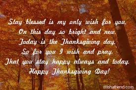 stay blessed is my only wish thanksgiving card message