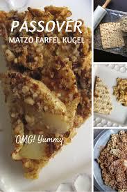 matzah farfel matzo farfel kugel for your passover seder omg