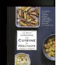 livre larousse cuisine le petit larousse de la cuisine des débutants abbaye du barroux
