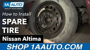nissan altima 2005 original parts how to install your spare tire 2005 nissan altima youtube
