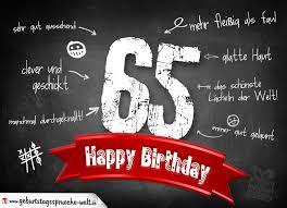 geburtstagssprüche 65 komplimente geburtstagskarte zum 65 geburtstag happy birthday