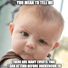 Agenda Meme - your docker agenda in july docker blog