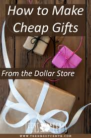 how to make cheap gifts from the dollar store teensgotcents