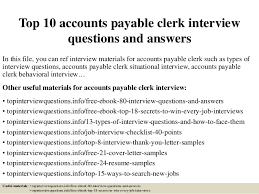 resume description for accounts payable clerk interview top 10 accounts payable clerk interview questions and answers 1 638 jpg cb 1427514813