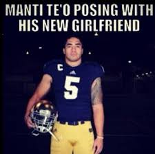 Manti Te O Meme - manti te o s imaginary girlfriend one year anniversary funniest