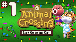 animal crossing let s go to the city wii part 1 city folk