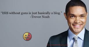 Trevor Noah Memes - trevor noah on isis and guns is it funny or offensive