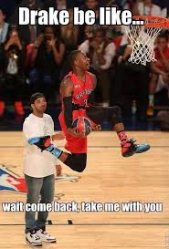 Drake Be Like Meme - nba meme team on twitter drake be like http t co c2mtjftudi