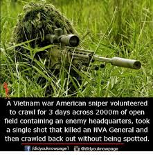 a vietnam war american sniper volunteered to crawl for 3 days