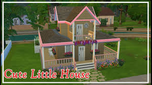 cute little house cute little house the sims 4 speed build youtube