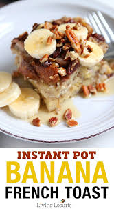 instant cuisine banana toast easy instant pot pressure cooker recipe