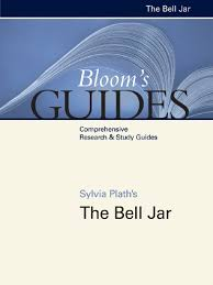 bloom u0027s guides sylvia plath u0027s the bell jar comprehensive