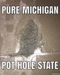 Michigan Memes - meme battle pot hole season in michigan meme battles